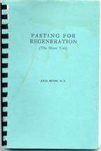 Fasting for Regeneration (The Short Cut) - Click to view larger image.