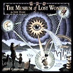 Museum of Lost Wonder 2009 Wall Calendar - Click for a closer look.